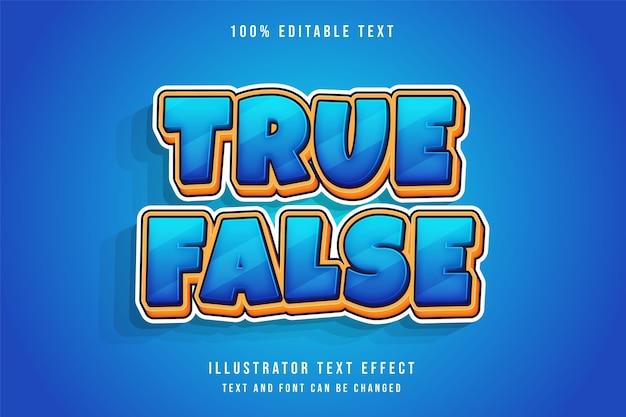Verdadeiro falso, efeito de texto editável em 3d moderno estilo de texto em quadrinhos amarelo com gradação azul
