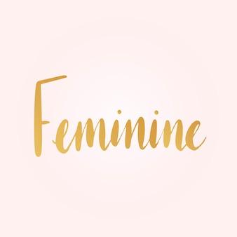 Vetor de estilo de tipografia feminina palavra