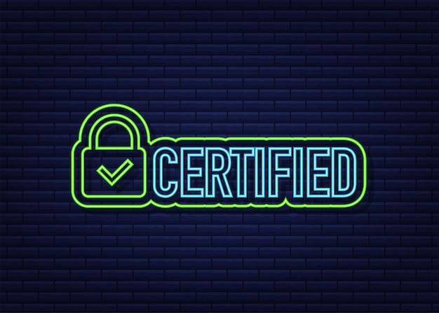 Vetor de selo certificado isolado em fundo escuro. ícone de néon.