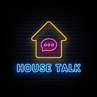 Vetor de sinais de néon para falar em casa modelo de design de sinal de néon