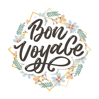 Viagem bon voyage mão letras caligrafia vector