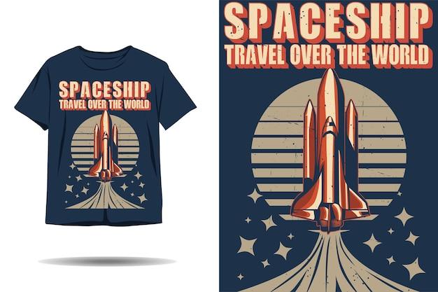 Viagem de nave espacial sobre o design de silhueta de tshirt do mundo