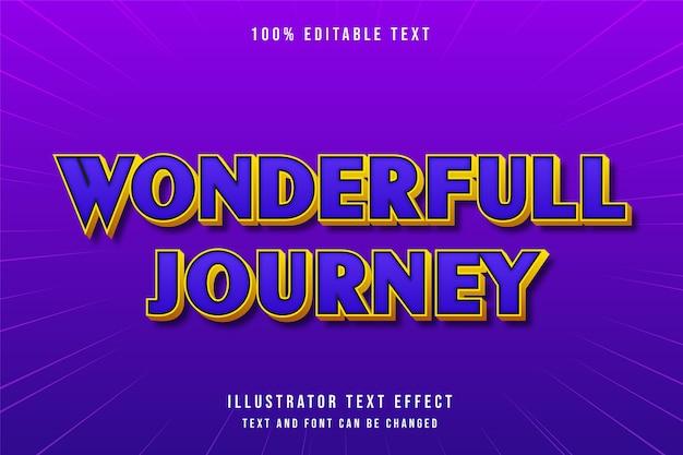 Viagem maravilhosa, efeito de texto editável em 3d gradação roxa azul laranja estilo cômico moderno