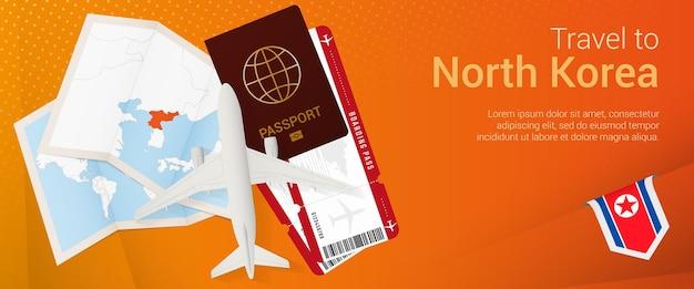 Viagem para o banner pop-under da coreia do norte. banner de viagem com passaporte, passagens, avião, cartão de embarque, mapa e bandeira da coréia do norte.