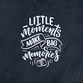Viagem vida estilo inspiração citação sobre boas lembranças, mão desenhada letras cartaz.
