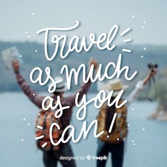 Viagens e aventura letras com foto