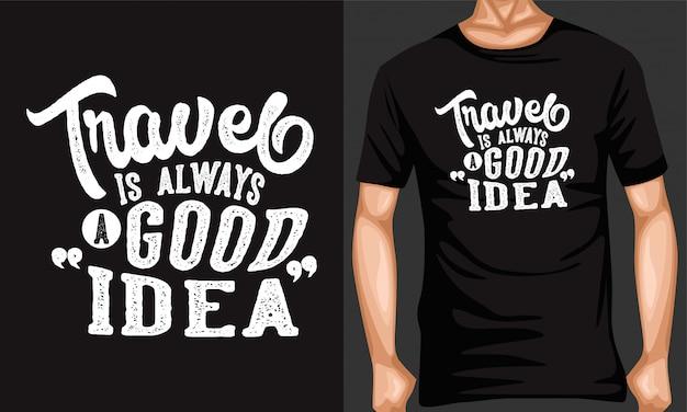 Viajar é sempre uma boa ideia rotular tipografia