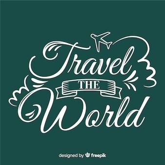Viajar o mundo lettering