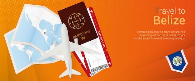 Viaje para o banner pop-under de belize. banner de viagem com passaporte, passagens, avião, cartão de embarque, mapa e bandeira de belize.