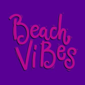 Vibrações de praia. frase de rotulação para cartão postal, banner, panfleto. ilustração vetorial