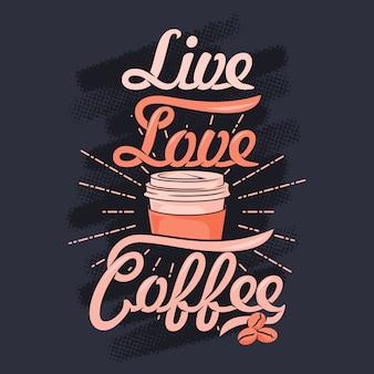 Vida amor café. provérbios e citações do café
