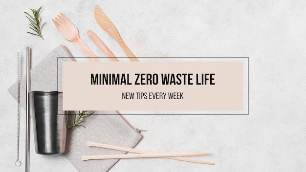 Vida minimalista, ambiente sem resíduos, arte do canal do youtube