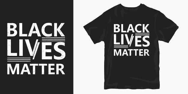 Vida negra importa design de t-shirt