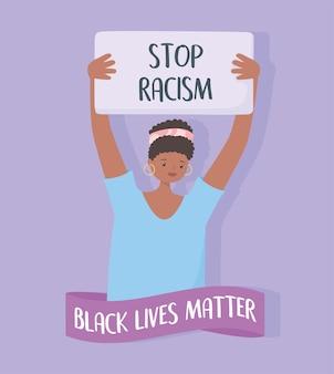 Vidas negras importam banner para protesto, cartaz de protesto de mulher pare o racismo, campanha de conscientização contra a discriminação racial