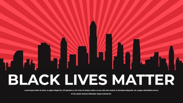 Vidas negras importam campanha de conscientização contra a discriminação racial da cor da pele escura