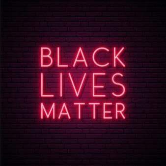 Vidas negras importam tabuleta de néon.