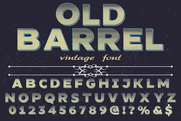 Vintage font artesanal barril velho