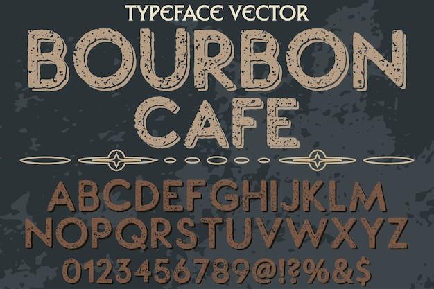 Vintage font artesanal bourbon café