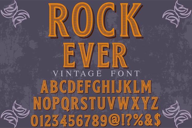 Vintage fonte tipo de letra rótulo design rock sempre