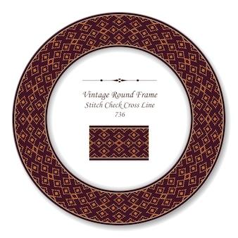 Vintage round retro frame stitch check cross line, old style