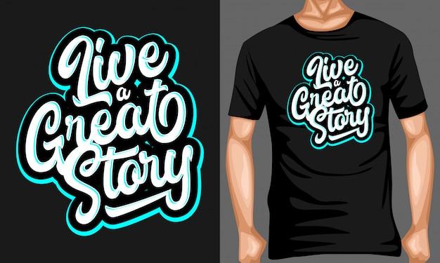 Viva uma ótima história rotulando tipografia