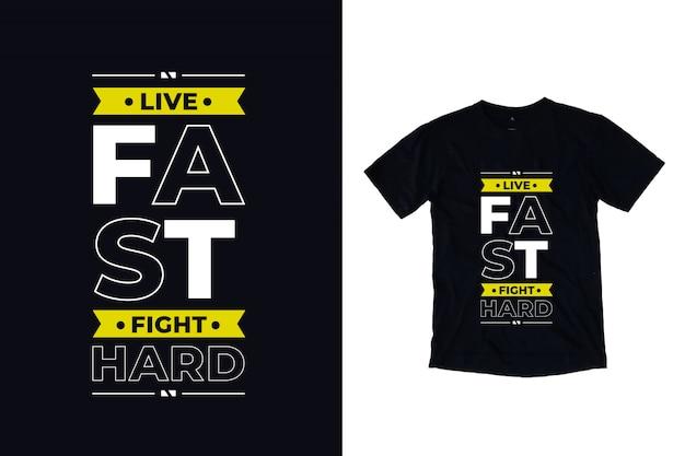 Viver rápido luta difícil tipografia moderna citação camiseta design Vetor Premium