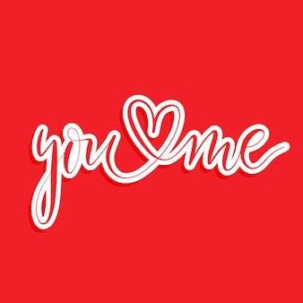Você e eu - mão lettering.