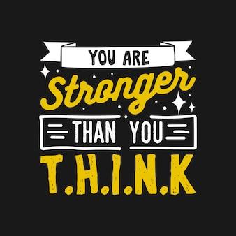 Você é mais forte do que pensa citações motivacionais de tipografia