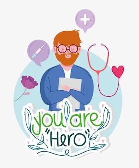 Você é médico herói