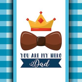 Você é meu herói, papai, arco marrom, coroa, fita