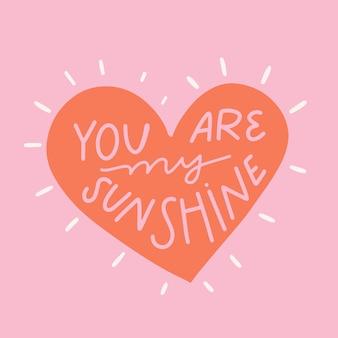 Você é meu raio de sol lettering em fundo rosa