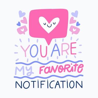 Você é minha letra de notificação favorita