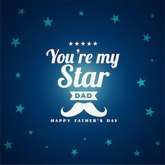 Você é minha mensagem do pai estrela para o cartão do dia dos pais