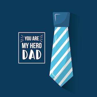 Você é o meu pai herói pai com gravata listrada