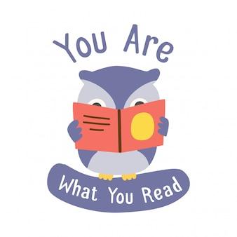 Você é o que você citação vermelho e coruja bonito lendo um livro