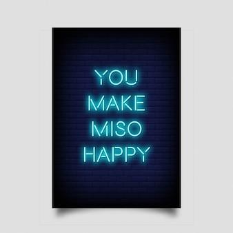 Você faz miso feliz estilo de sinais de néon