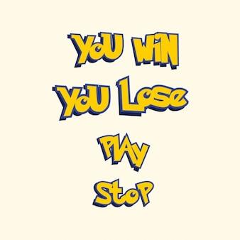Você ganha você perde jogar go lettering jogo de estilo parar pokemon