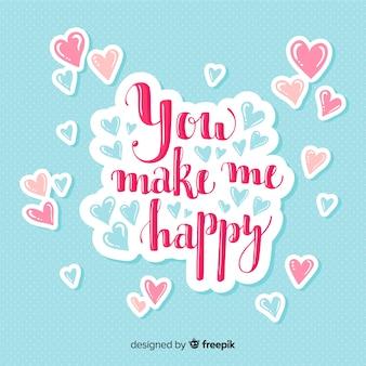 Você me faz feliz lettering