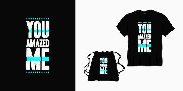 Você me surpreendeu tipografia letras design para t-shirt, bolsa ou mercadoria