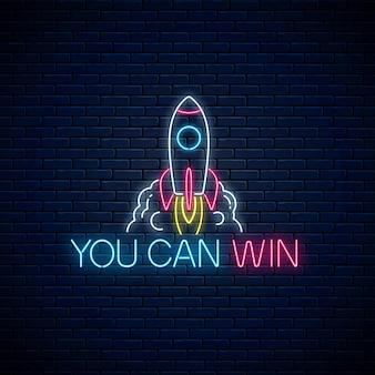 Você pode ganhar - a frase de inscrição de néon brilhante com foguete no fundo da parede de tijolo escuro. citação de motivação em estilo neon. ilustração vetorial.