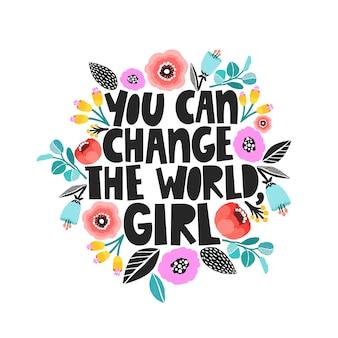 Você pode mudar o mundo, cartão de menina