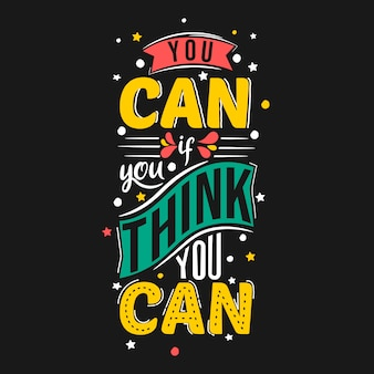 Você pode, se você acha que pode