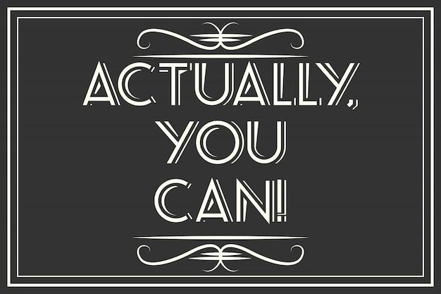 Você pode
