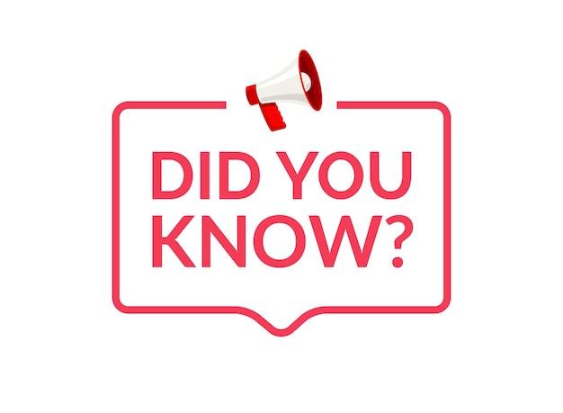 Você sabia o texto na mensagem do balão de fala. faixa de pergunta ou sabedoria pede informações de sinal.