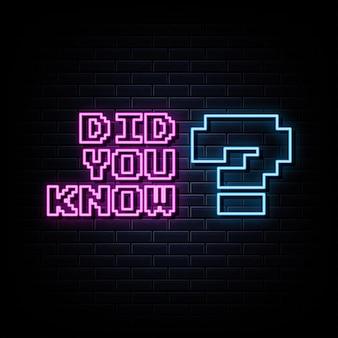 Você sabia sinais de néon - molde do projeto do vetor estilo néon