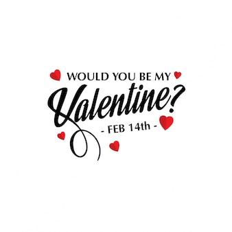 Você seria meu design elegante de valentine