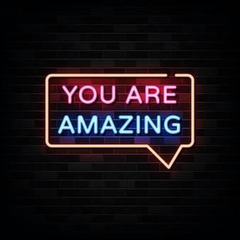 Vocês são incríveis letreiros de néon
