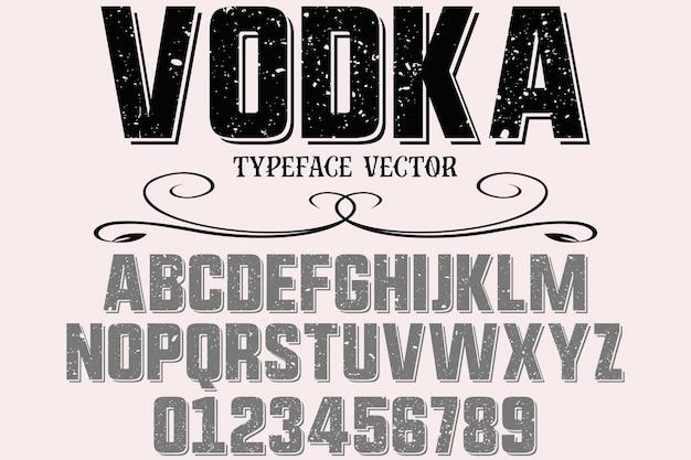 Vodka de design de fonte de estilo antigo tipografia