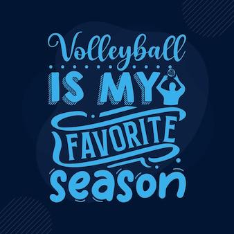 Voleibol é minha estação favorita modelo de cotação de tipografia premium vector design