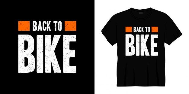 Volta para design de t-shirt de tipografia de bicicleta